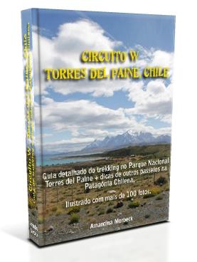 Guia Circuito W - Torres del Paine, Chile.